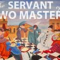 The Servant of Two Masters performed by the 10th Grade
