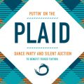 Puttin' on the Plaid Dance Party & Silent Auction to Benefit Tiered Tuition