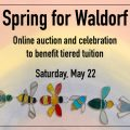 Spring for Waldorf: Saturday, May 22